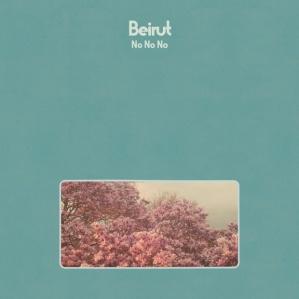 Beirut No No No album cover